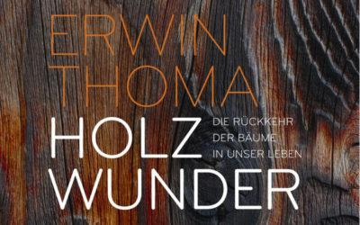 Bücher von Erwin Thoma – Erfinder von Holz100